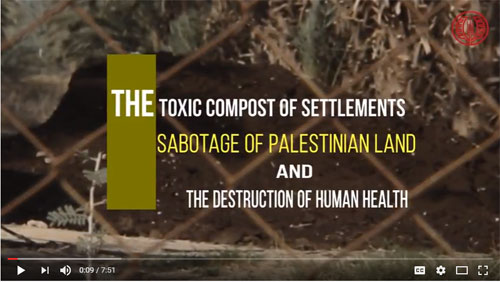 The Toxic Compost of Settlements in the Jordan Valley